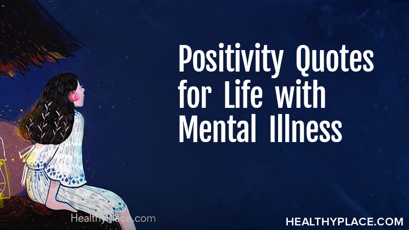 Positivity Quotes for Life with Mental Illness