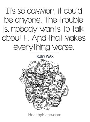 It's so common, it could be anyone. The trouble is, nobody wants to talk about it. And that makes everything worse.