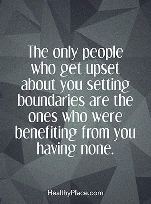 The only people who get upset about you setting boundaries are the ones who were benefiting from you having none.