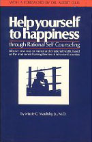 Help Yourself to Happiness: Through Rational Self-Counseling