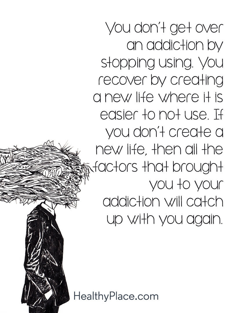 Quotes on Addiction, Addiction Recovery | HealthyPlace