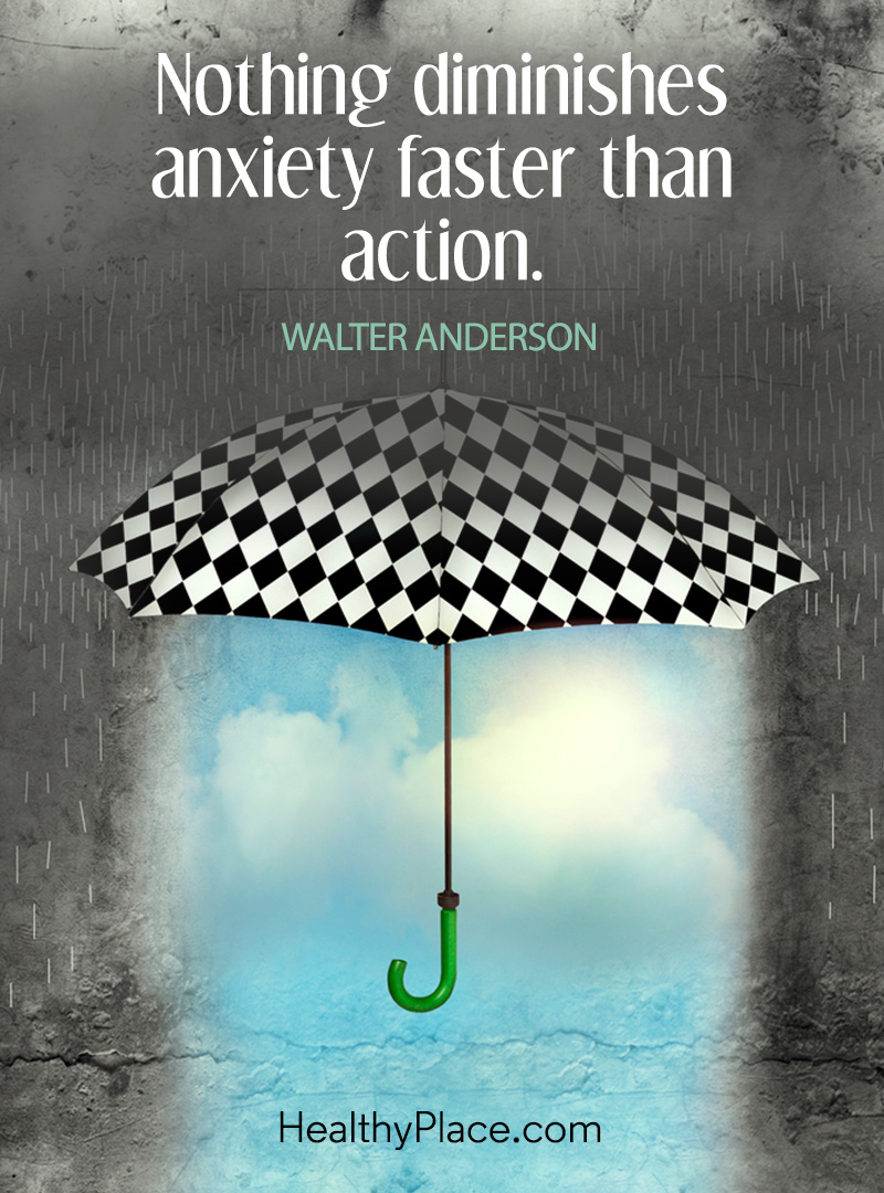 Quote on anxiety - Nothing diminishes anxiety faster than action.
