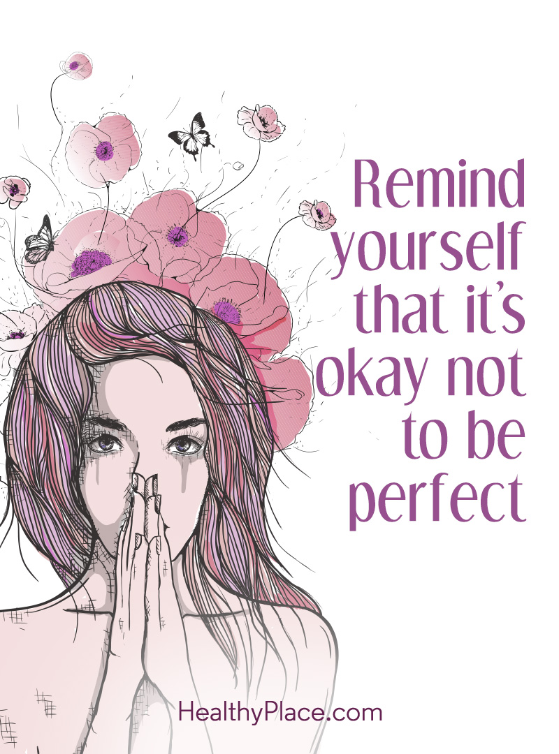 Quote on mental health - Remind yourself that it's okay not to be perfect.
