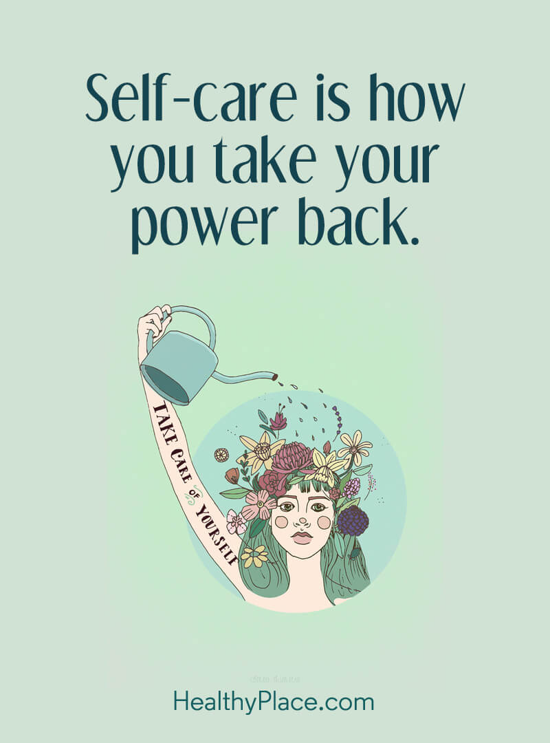 Quote on mental health - Self-care is how you take your power back.
