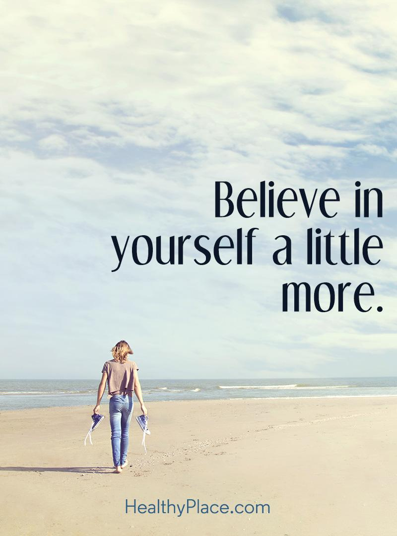 Self-confidence quote - Believe in yourself a little more.