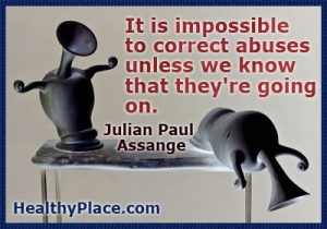 Quote on abuse - It is impossible to correct abuses unless we know that theyre going on.
