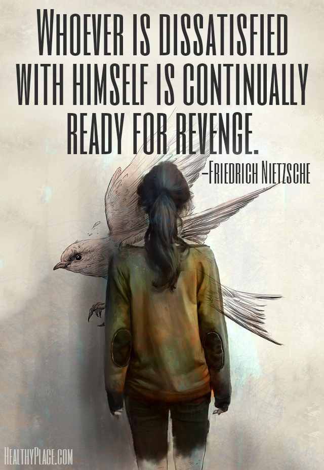 Quote on abuse - Whoever is dissatisfied with himself is continually ready for revenge.