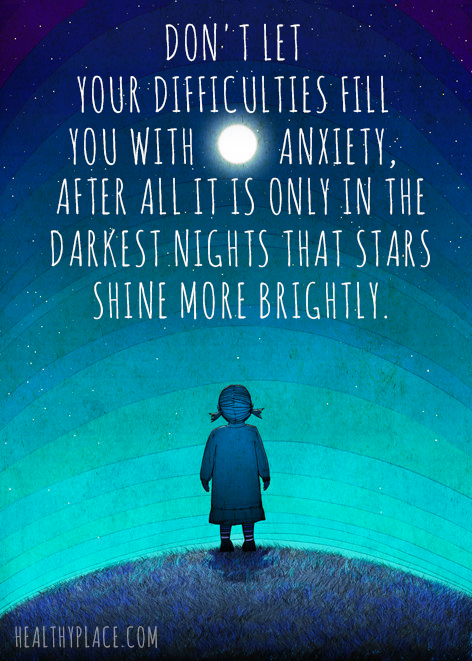 Anxiety quote - Don't let your difficulties fill you with anxiety, after all it is only in the darkest nights that stars shine more brightly.