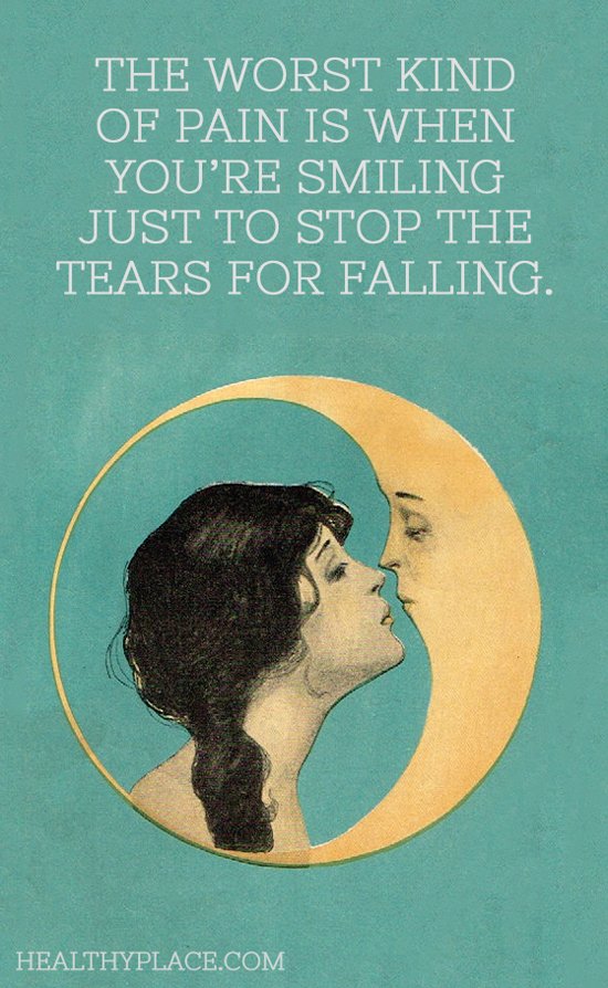 Depression quote - The worst kind of pain is when you're smiling just to stop the tears for falling.
