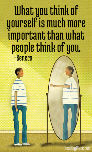 Quote on eating disorders - What you think of yourself is much more important than what people think of you.