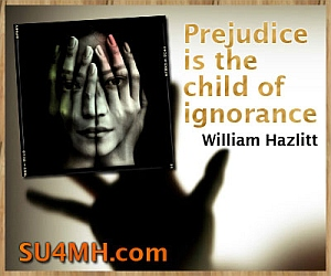 Quote on Prejudice - Prejudice is the child of ignorance