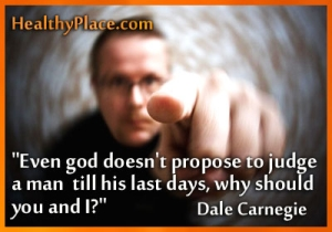 Stigma quote by Dale Carnegie - Even god doesn't propose to judge a man till his last days, why should you and I?