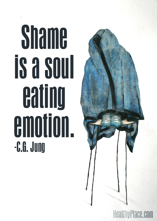 Mental health stigma quote - Shame is a soul eating emotion