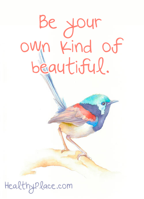 Self-confidence quote  - Be your own kind of beautiful.