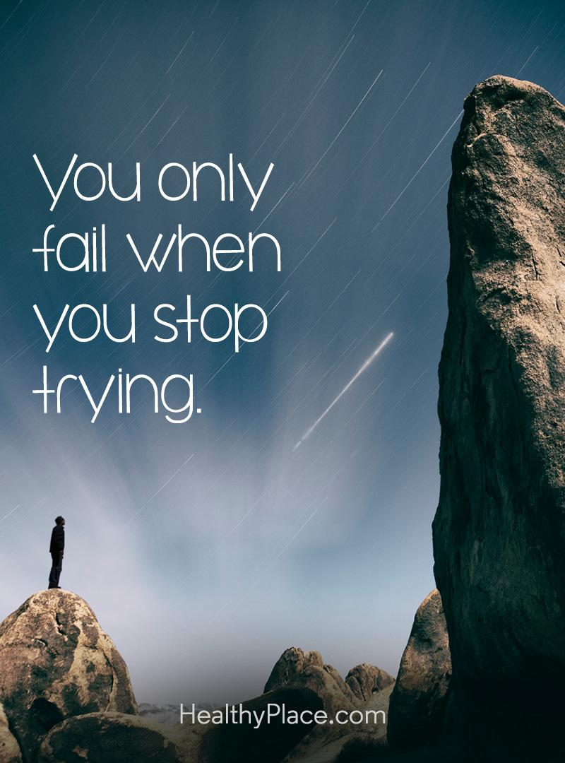 Quote about self-help - You only fall when you stop trying.