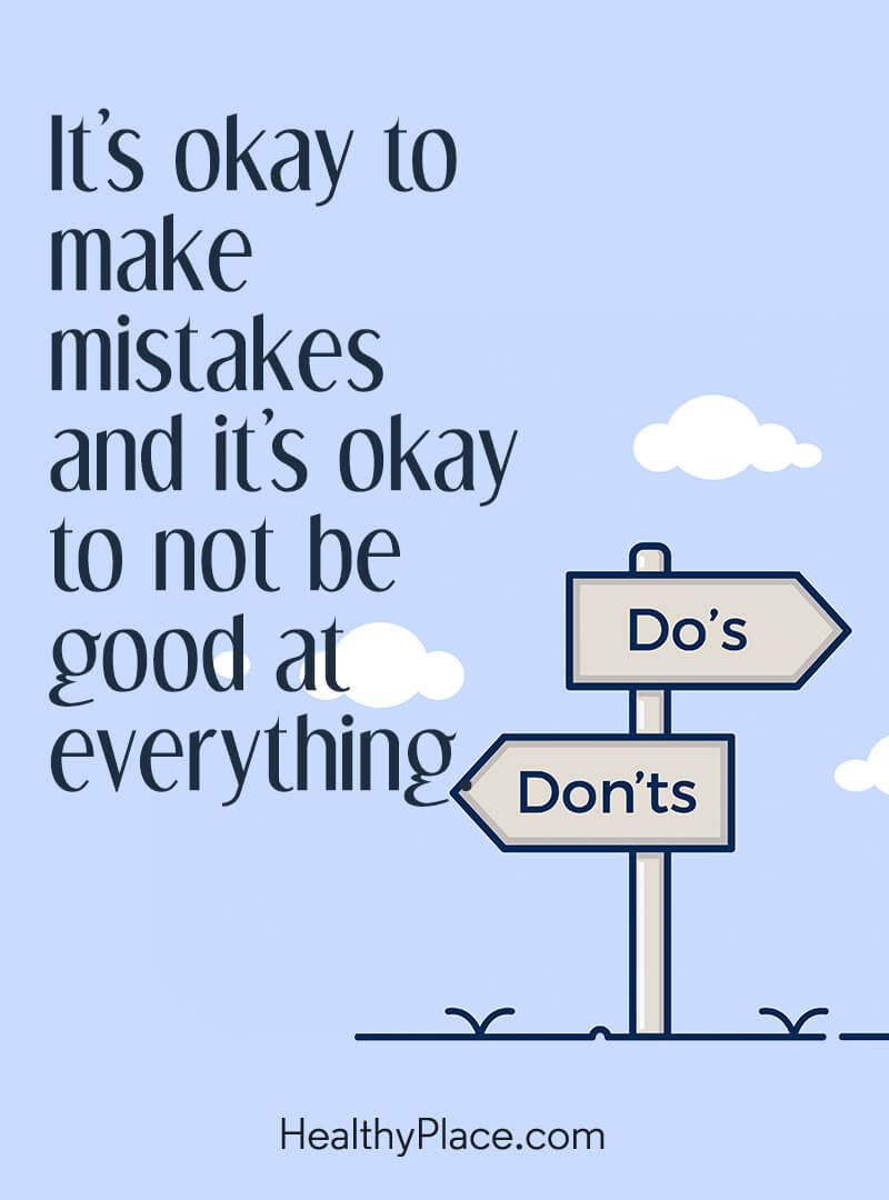 Self-improvement quote - It's okay to make mistakes and it's okay to not be good at everything.