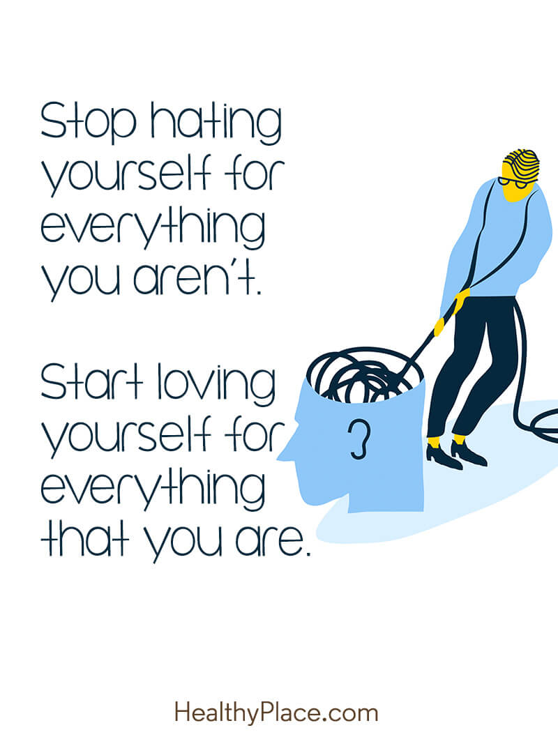 Self-improvement quote - Stop hating yourself for everything you aren't. Start loving yourself for everything that you are.