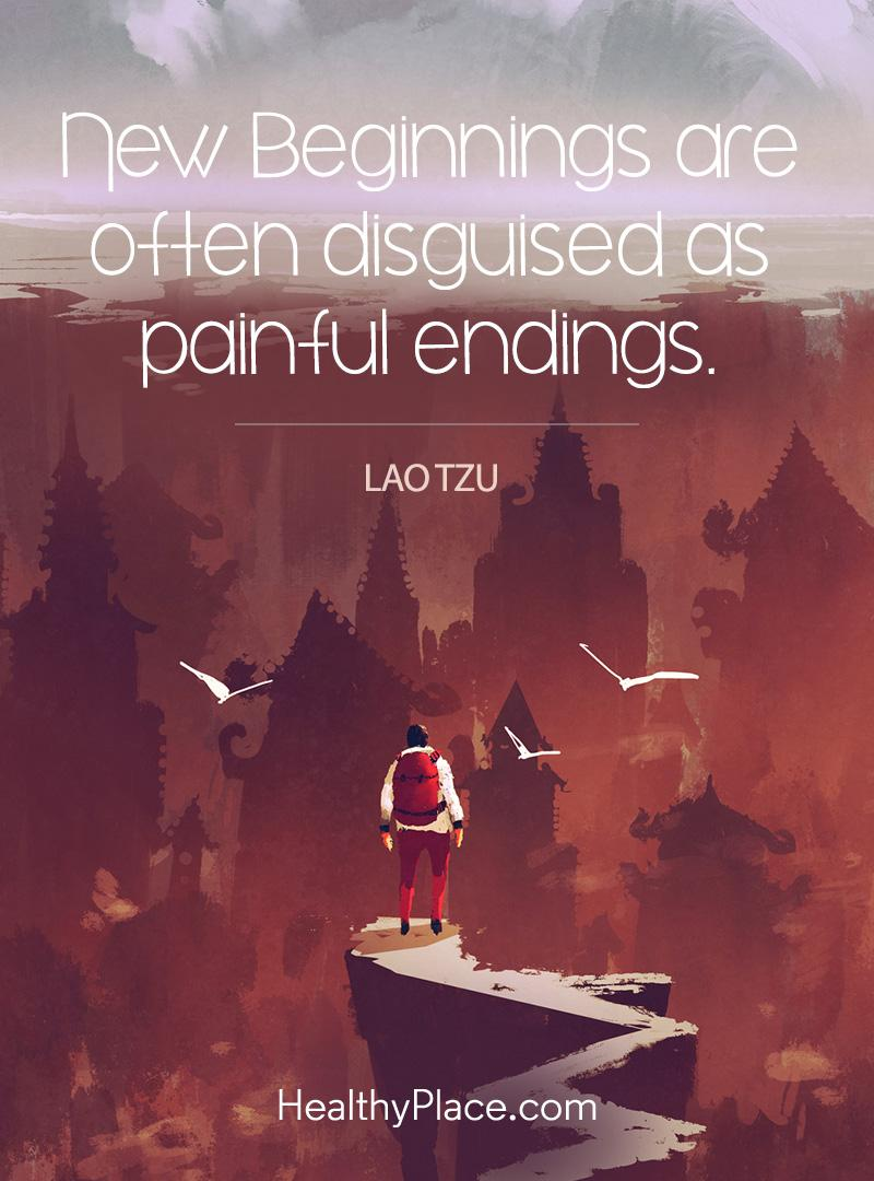 Quote about self-help - New beginnings are often disguised as painful endings.
