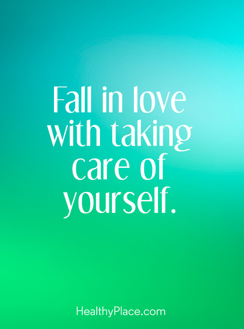 Quote about self-help - Fall in love with taking care of yourself.