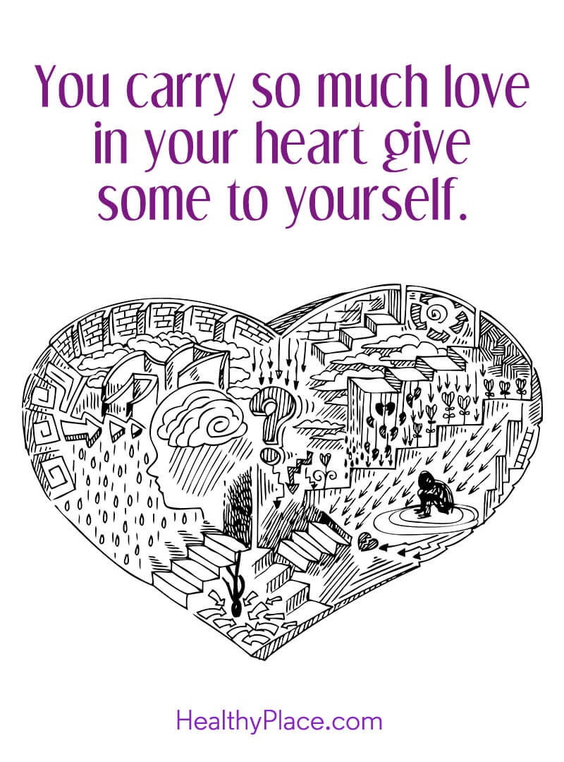 Self-improvement quote - You carry so much love in your heart give some to yourself.