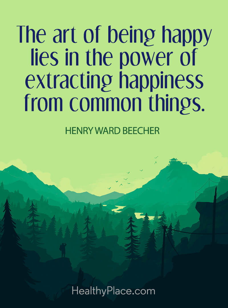 Self-improvement quote - The art of being happy lies in the power of extracting happiness from common things.
