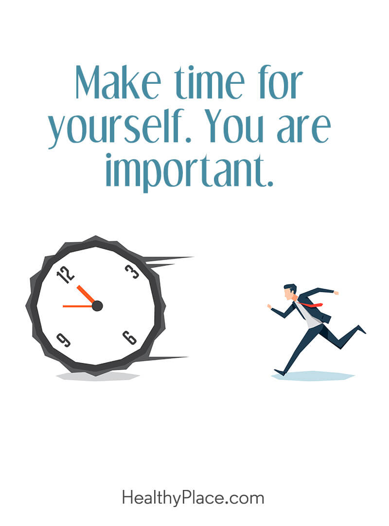 Quote about self-help - Make time for yourself. You are important.