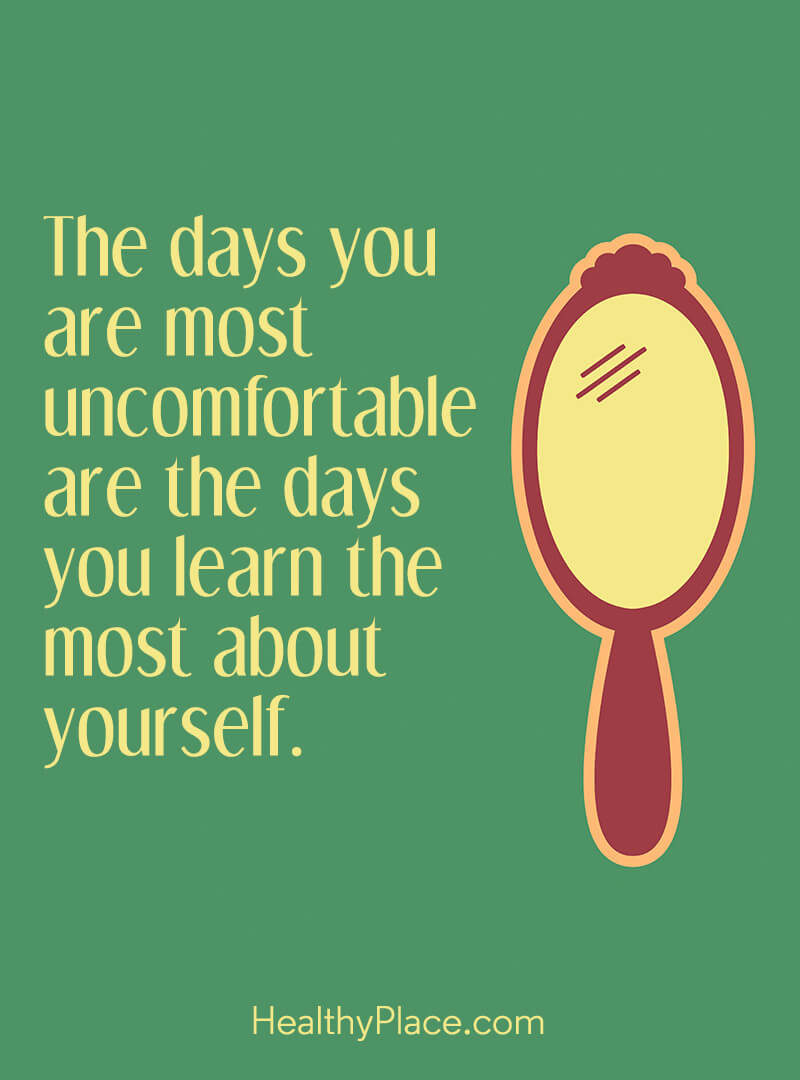 Self-improvement quote - The days you are most uncomfortable are the days you learn the most about yourself.