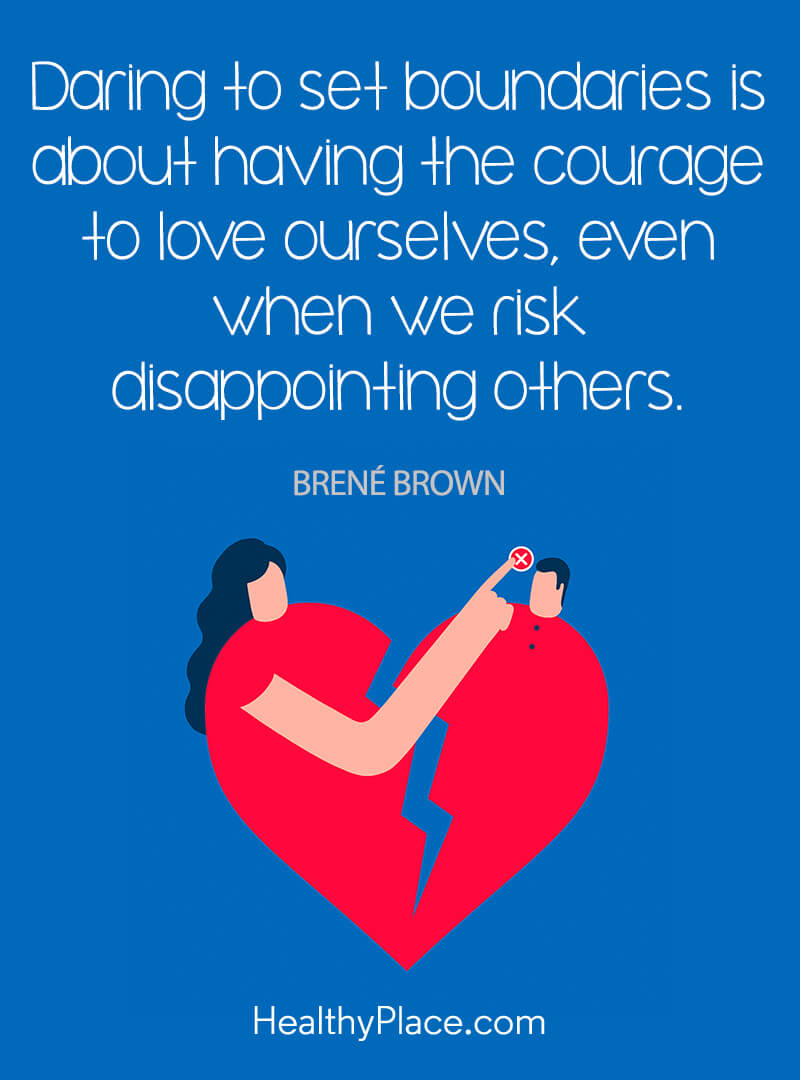 Self-improvement quote - Daring to set boundaries is about having the courage to love ourselves, even when we risk disappointing others.