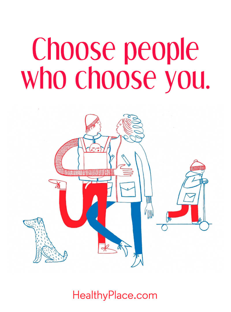 Self-help quote - Choose people who choose you.