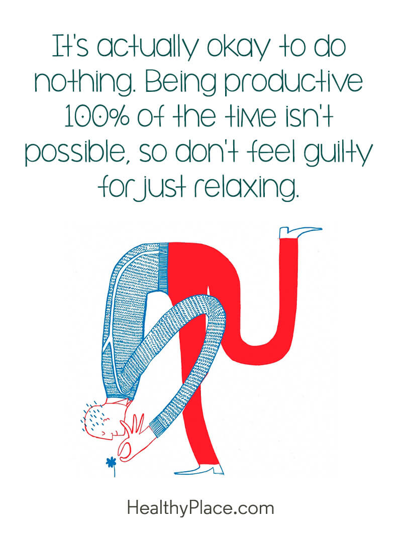 Self-improvement quote - It's actually okay to do nothing. Being productive 100% of the time isn't possible, so don't feel guilty for just relaxing.