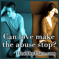 Can Love Make The Abuse Stop?