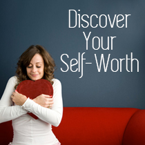 Use Valentine's Day to Help Discover Your Self-Worth