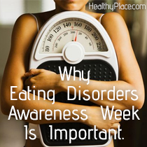 Why Eating Disorders Awareness Week Is Important