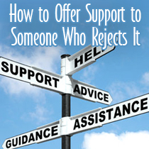You offer mental health support to your family member or loved one, but they reject it. Try these mental health support ideas.