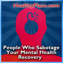 People Who Sabotage Your Mental Health Recovery