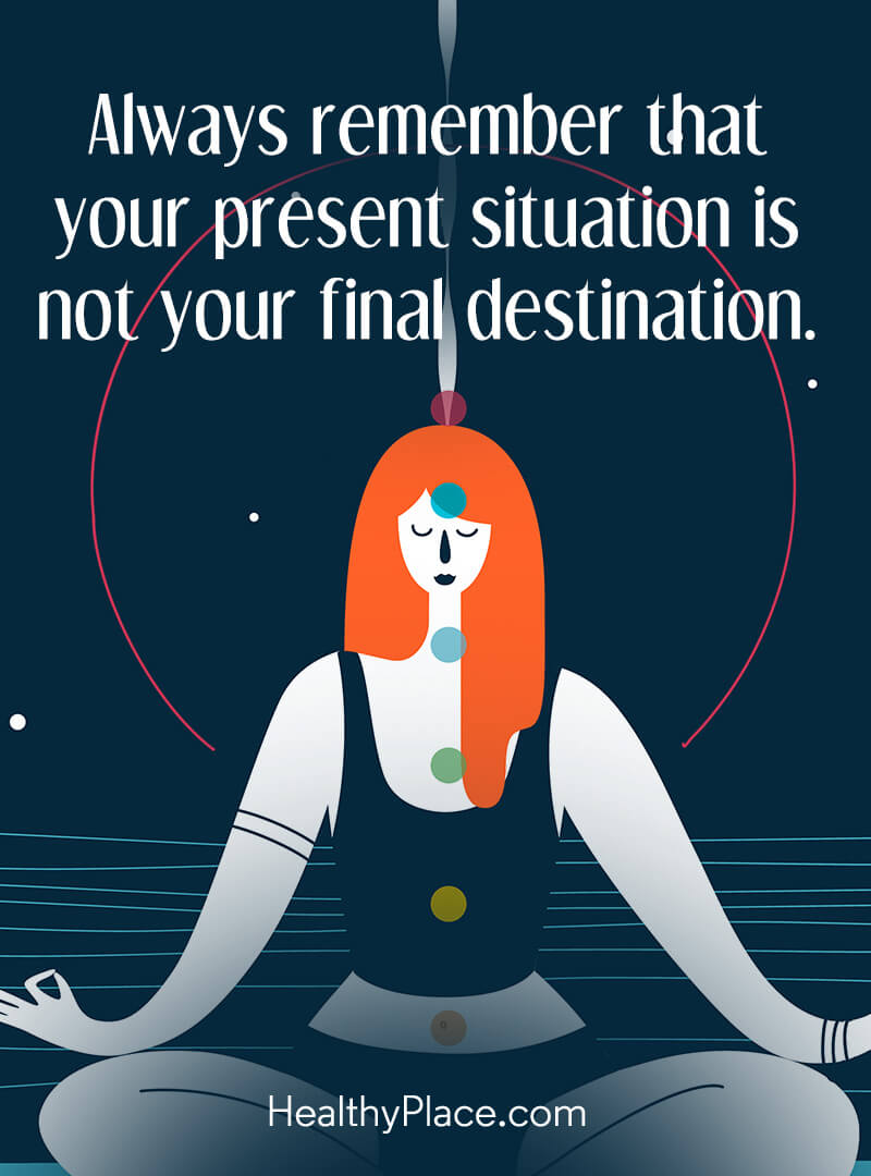 Self-confidence quote - Always remember that your present situation is not your final destination.