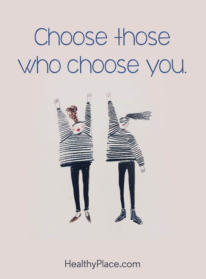 Self-help quote - Choose those who choose you.