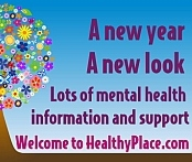 Welcome to the 'New' HealthyPlace.com