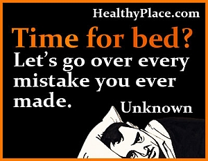 Mental illness quote - Time for bed? Let's go over every single mistake you've ever made.