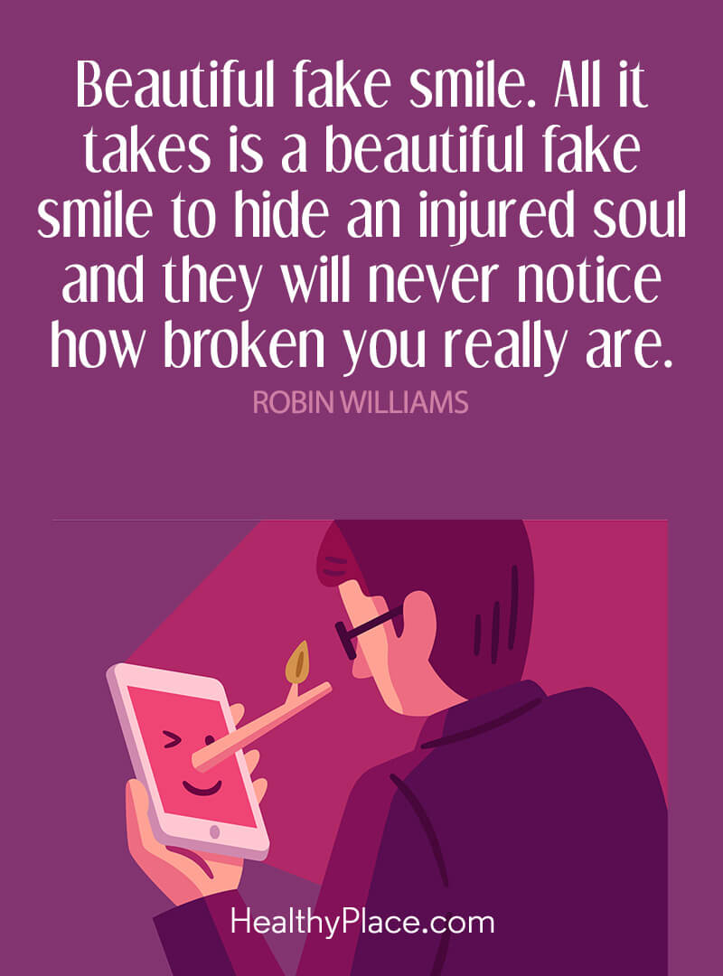 Quote on mental health - Beautiful fake smile. All it takes is a beautiful fake smile to hide an injured soul and they will never notice how broken you really are.