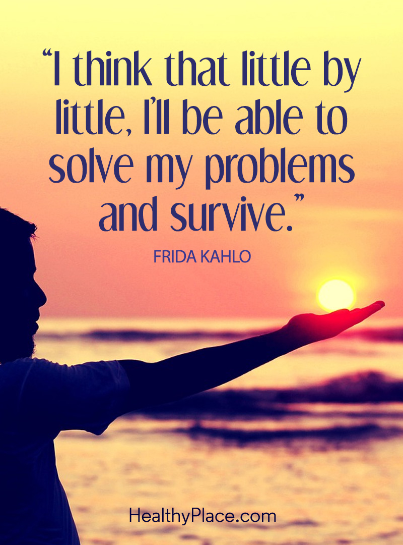 Daily positive affirmations let us see that we're not alone in our troubles - I think that little by little, I'll be able to solve my problems and survive.