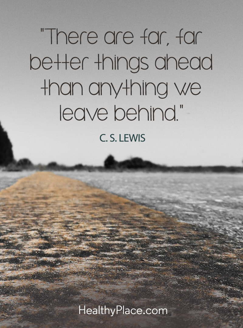 Another positive motivational quote that asks you to keep going - There are far, far better things ahead than anything we leave behind.