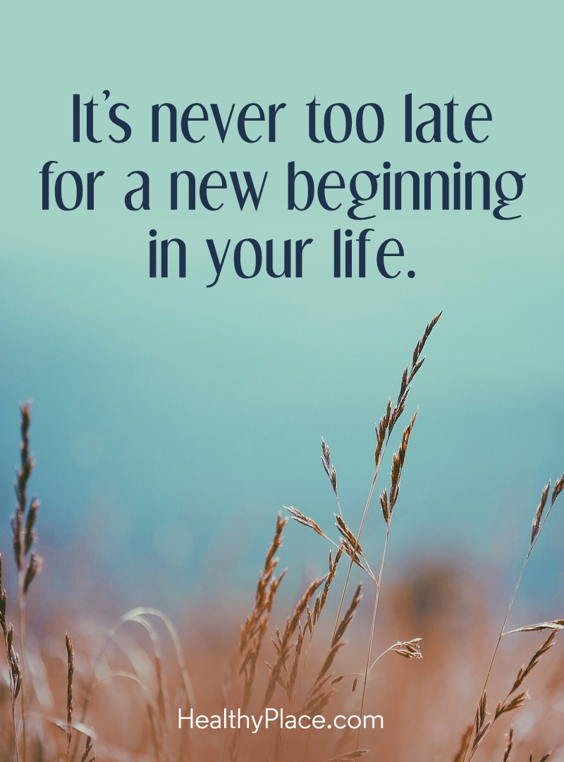 Self-help quote - It's never too late for a new beginning in your life.