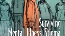 Surviving Mental Illness Stigma in a Judgmental World