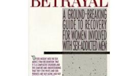 Click to buy - Back From Betrayal: Recovery for Women Involved With Sex Addicted Men