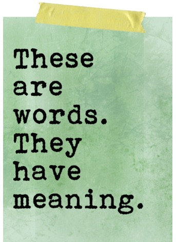 words-have-meaning