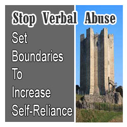 Personal boundaries help abuse victims regain self-reliance bit by bit, just like you overcome any challenge. Read this and stop verbal abuse.
