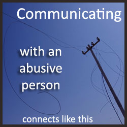 My experience in communicating with an abusive person taught me many things, but not before I suffered emotional and mental damage. Find out why.