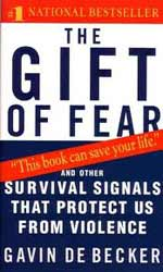DeBecker, The Gift of Fear and Other Survival Signals that Protect Us From Violence