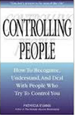Evans, Controlling People: How to Recognize, Understand, and Deal with People Who Try to Control You